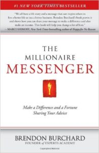 Top 10 books for online entrepreneurs in 2018 The Millionaire Messenger by Brendon Burchard