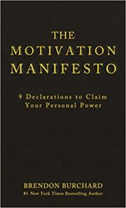 Top 10 books for online entrepreneurs in 2018 The Motivation Manifesto by Brendon Burchard