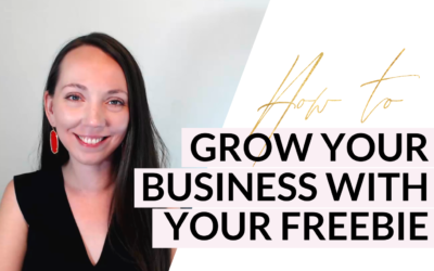 How to Grow Your Business with Your Freebie