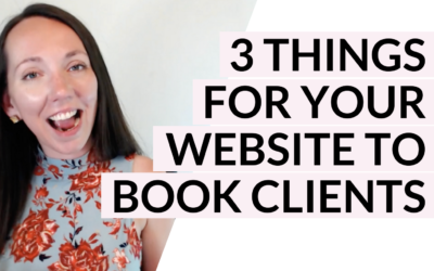 3 biggest things you need on your website to book more clients